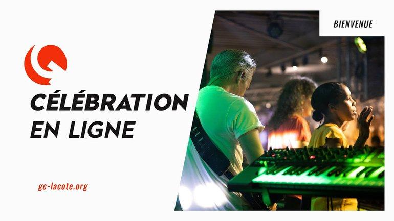 Célébration en ligne du 13 sept. 2020 avec Stève Rivière