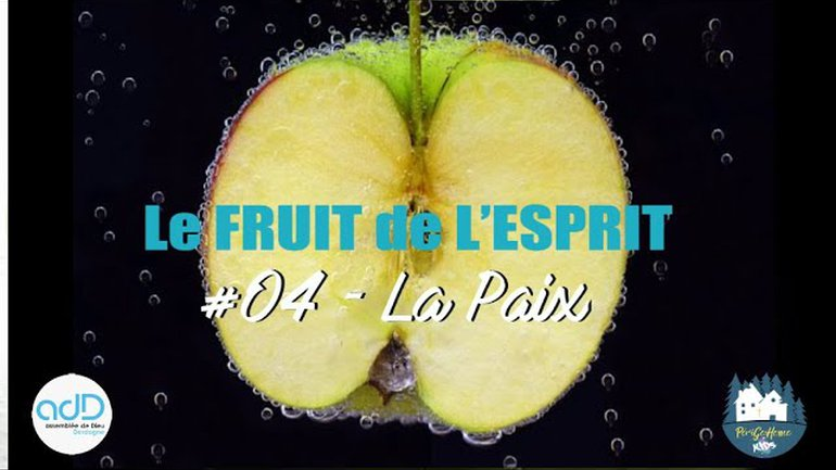 Fruit de l'Esprit   #04 La Paix