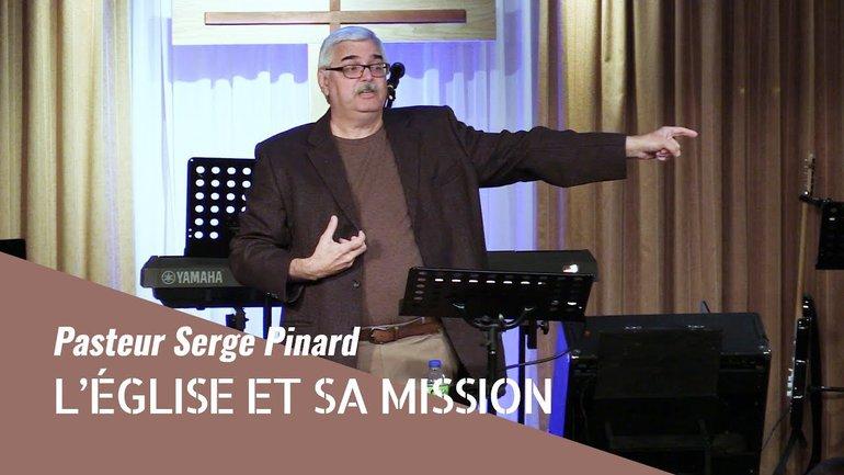 L'Église et sa mission   Pasteur Serge Pinard