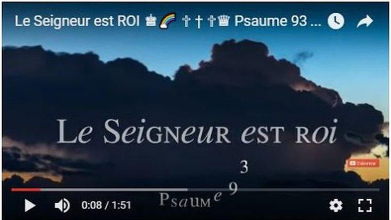 Le Seigneur est ROI - Psaume 93