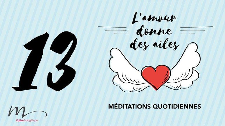 L'amour Méditation 13 - La présence du Seigneur comble notre désir  - Jérémie ChamardÉglise M