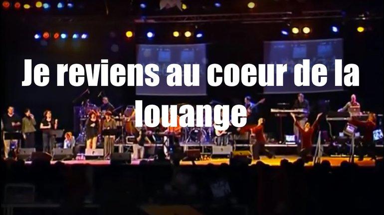 Je reviens au coeur de la louange, Jem 678 - Louange Vivante et Sylvain Freymond