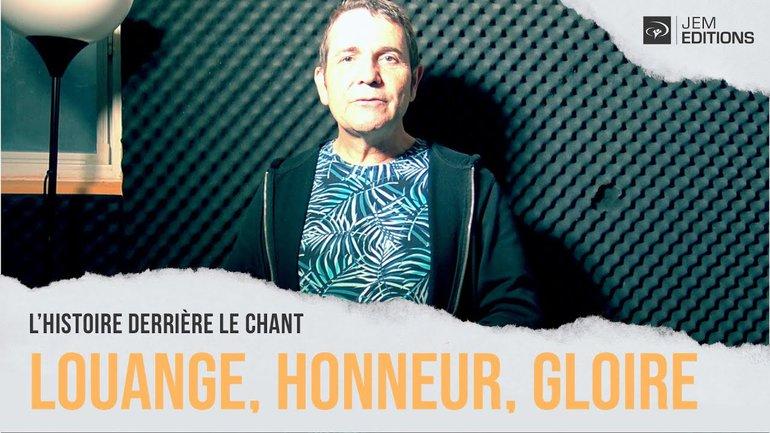 L'histoire derrière le chant: Louange, honneur, gloire par Sylvain Freymond