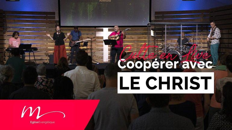 Coopérer avec le Christ - Marie-Christine Carayol - Culte du dimanche 12 Septembre 2021 - Église M