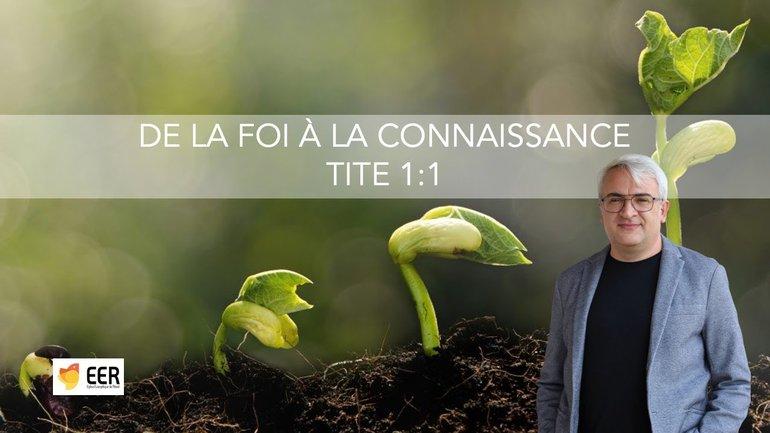 De la foi à la connaissance // Franck Lefillatre // 6 juin 2021