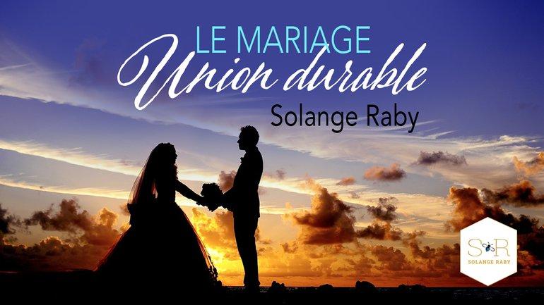 Le mariage, union durable