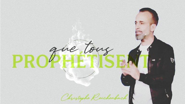 Que tous prophétisent  - Christophe Reichenbach
