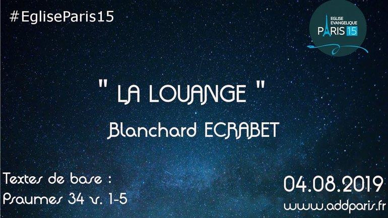 La louange - Blanchard ECRABET