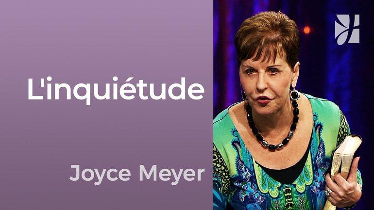 2mn avec Joyce Meyer - Pourquoi s'inquiéter ? - 679