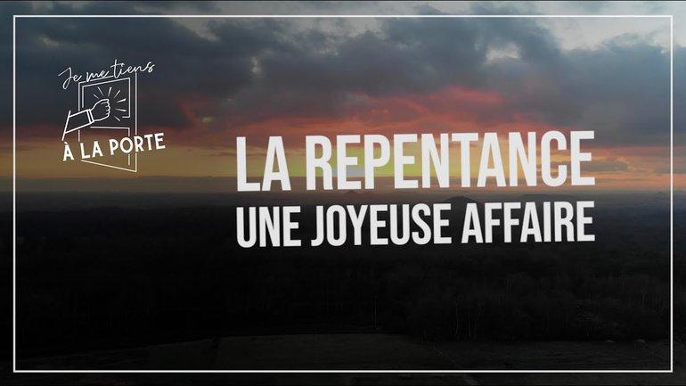 La repentance, une joyeuse affaire.
