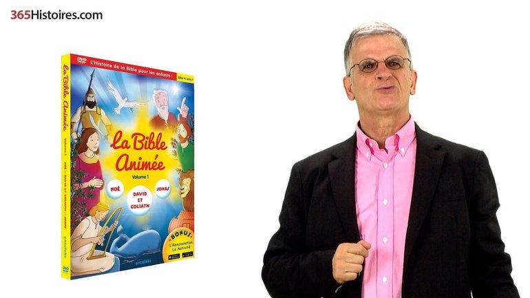"""Présentation du DVD """"La Bible animée ! """""""