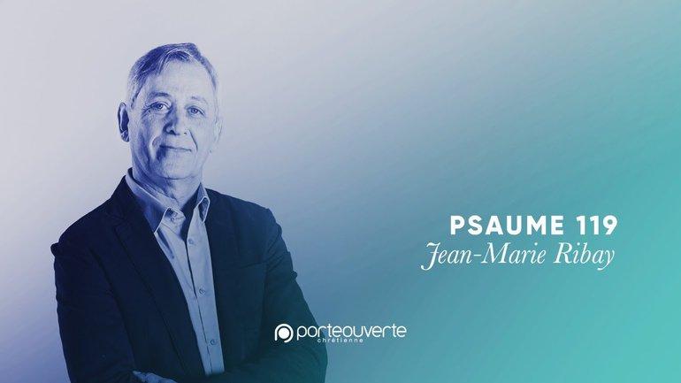 Psaume 119 - Jean-Marie Ribay [Culte PO 03/11/2020]