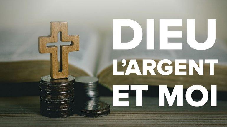 Dieu, l'argent et moi