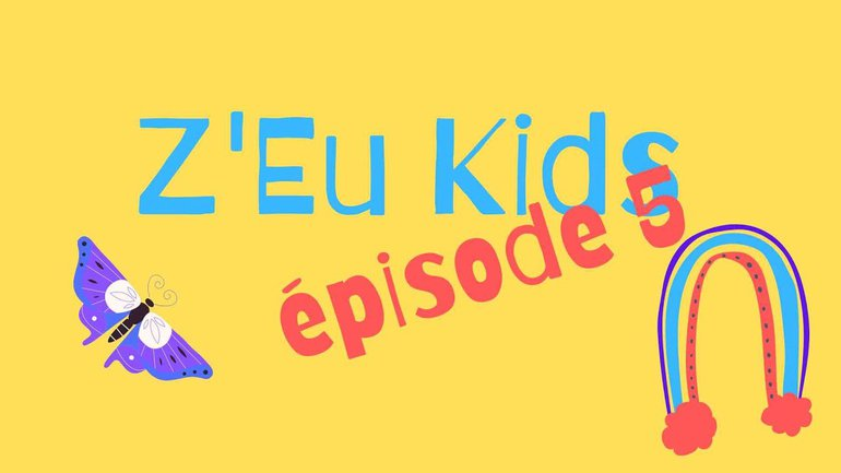 Z'Eu Kids Épisode 5 - Le fils prodigue
