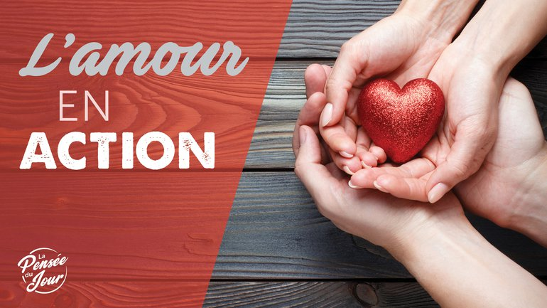 L'amour en action