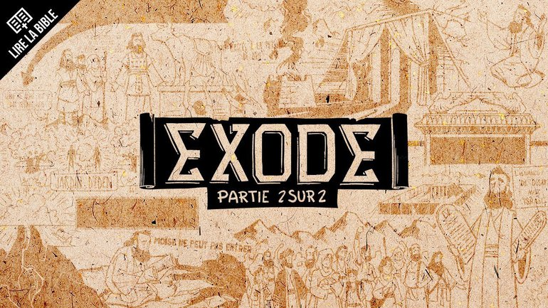 Exode 19–40 - Synthèse