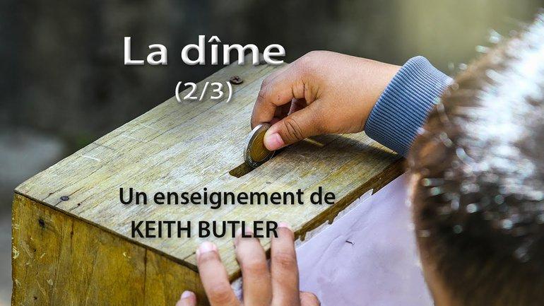 Keith Butler : La dîme (2/3)