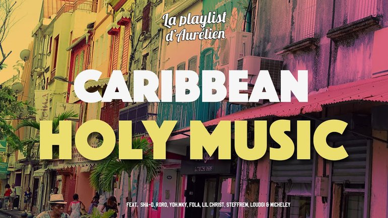 CARRIBEAN HOLY MUSIC - A Christian Music Playlist