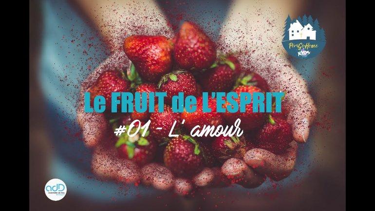 Fruit de l'Esprit - #02 L'AMOUR