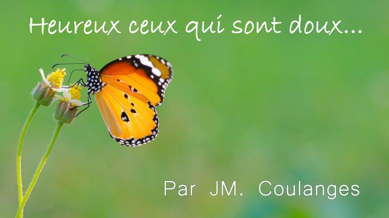 Heureux ceux qui sont doux... - EER Genève - JM Coulanges