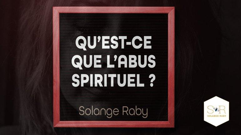Qu'est-ce que l'abus spirituel ?