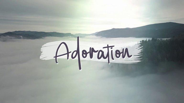 Adoration Soaking Worship - Dieu est au contrôle