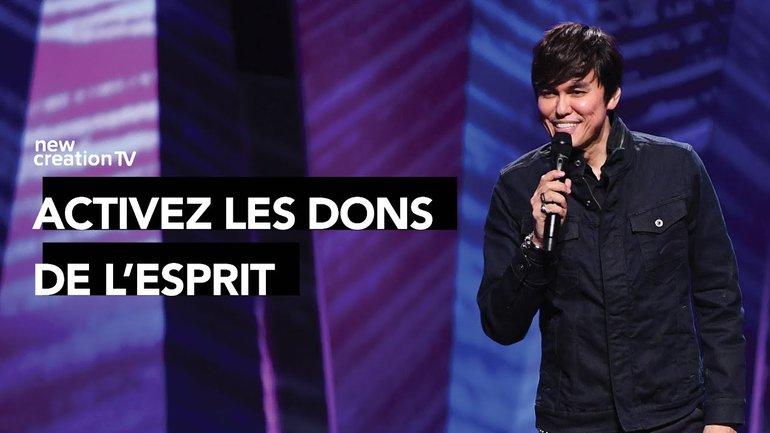 Joseph Prince - Activez les dons de l'Esprit | New Creation TV Français