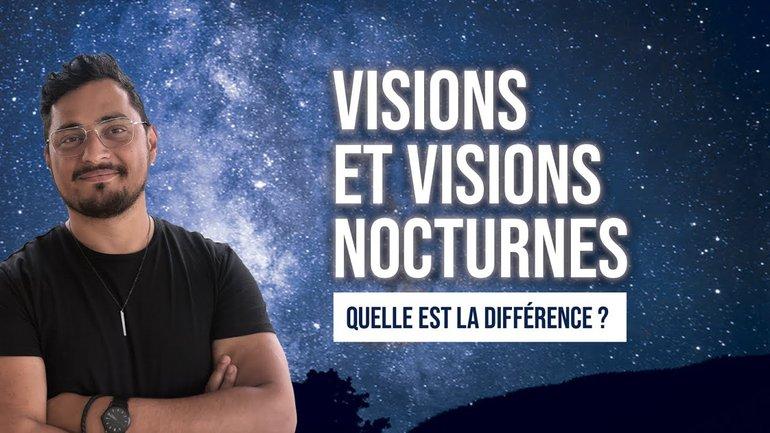 Visions et visions nocturnes, quelle est la différence ? | Interpréter les rêves - Jérémy Pothin