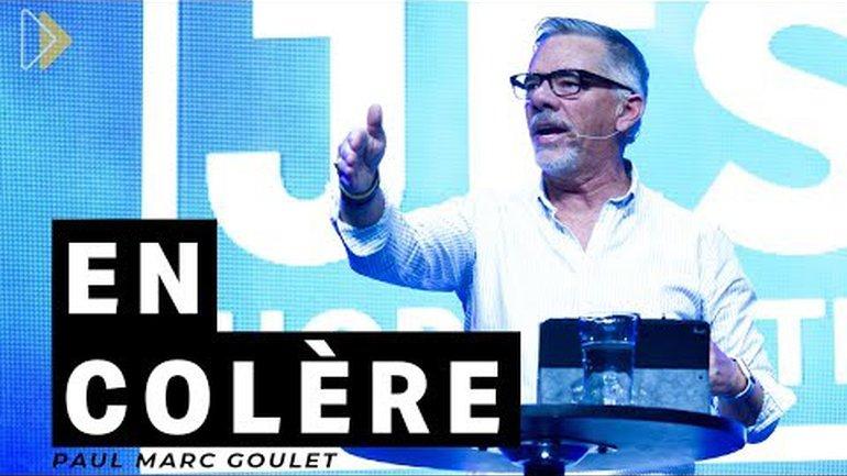 IChurch Francophonie - En colère - Paul Marc Goulet