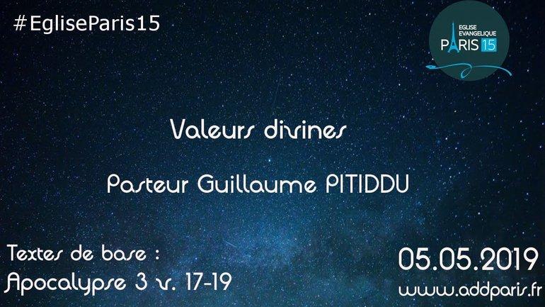 Valeurs divines - Pasteur Guillaume PITIDDU