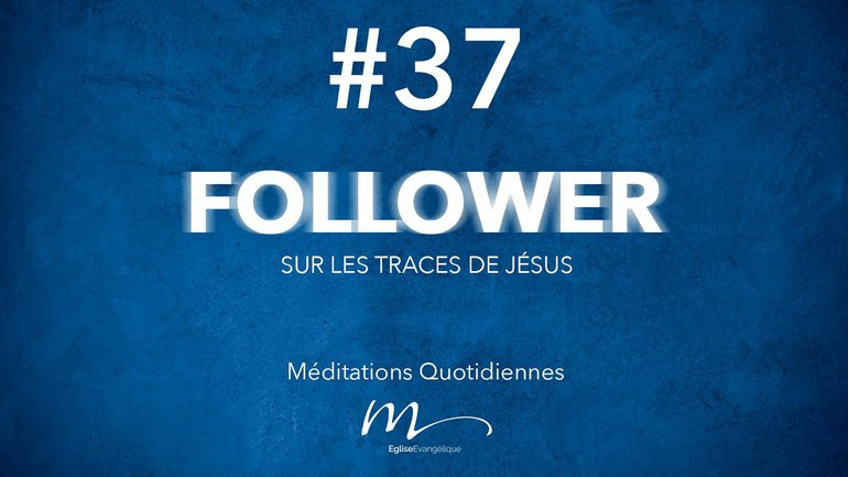Follower Méditation 37 - La grâce, une flagrante injustice !  - Jéma Taboyan