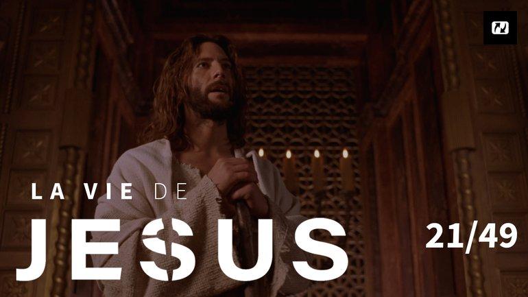 Qui es-tu ? | La vie de Jésus | Français | 21/49