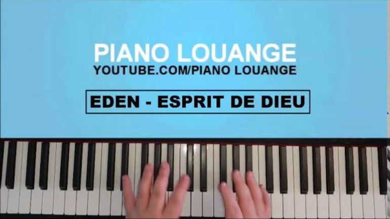 Esprit de Dieu - EDEN - PIANO LOUANGE