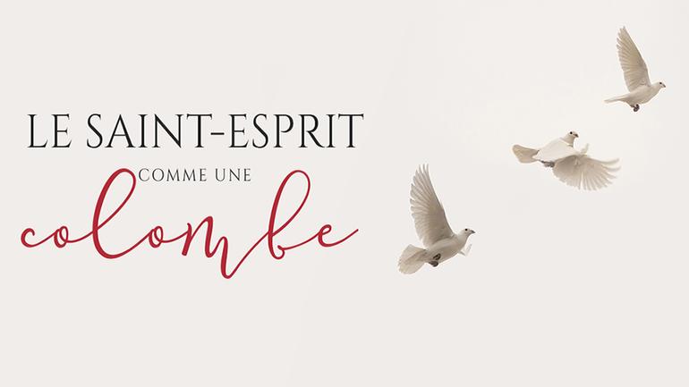 Le Saint-Esprit comme une colombe