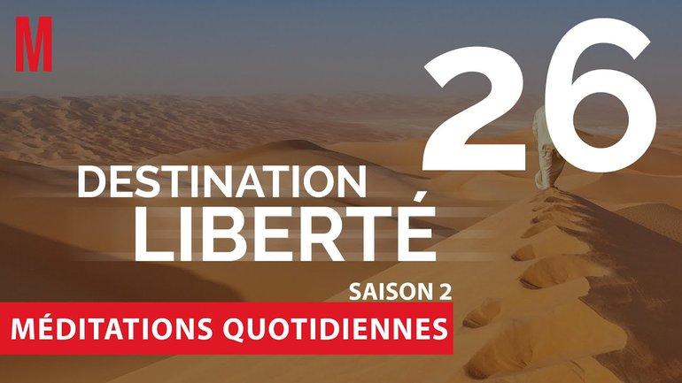 Destination Liberté (S2) Méditation 26 - Exode 37, Exode 40.33 - Jérémie Chamard