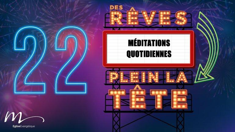 Des Rêves Méditation 22 - Jean 15.15 - Église M