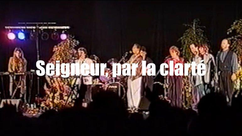 Seigneur par la clarté, Jem 495 - Concert romand de louange