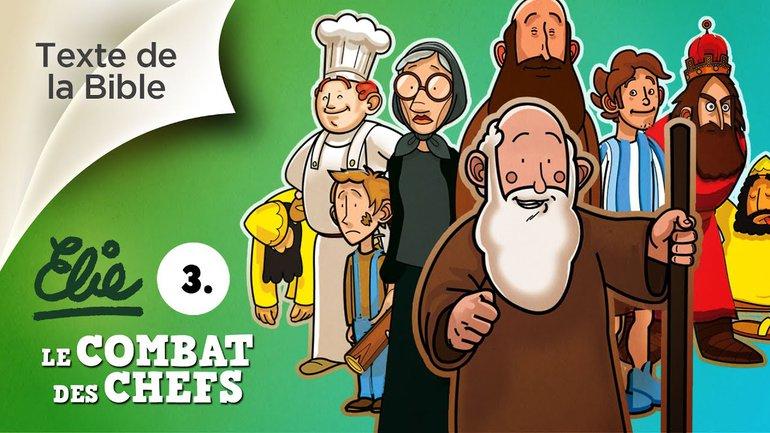 Petits bouts de Bible (Texte original ) Elie épisode 3