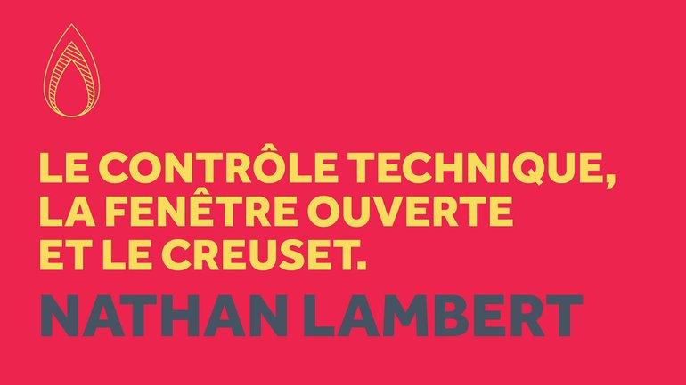 Le contrôle technique, la fenêtre ouverte et le creuset : La foi dans l'épreuve - Nathan Lambert