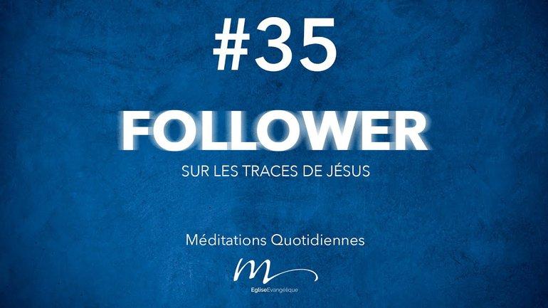 Follower Méditation 35 - Pardon ? Ça n'a rien de facile ! - Jean-Pierre Civelli
