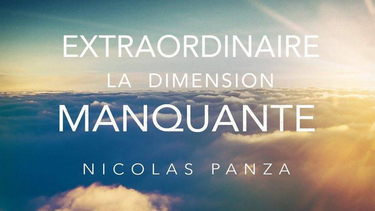 Extraordinaire, la dimension manquante - Nicolas Panza