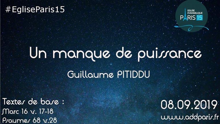 Un manque de puissance - Pasteur Guillaume PITIDDU