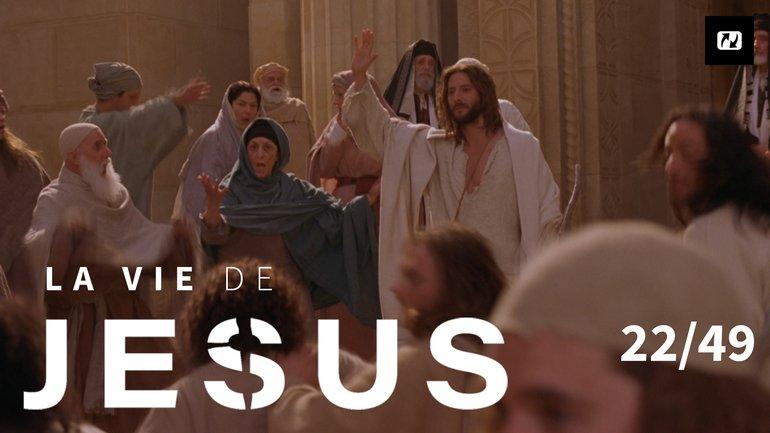 La grande confrontation | La vie de Jésus | Français | 22/49
