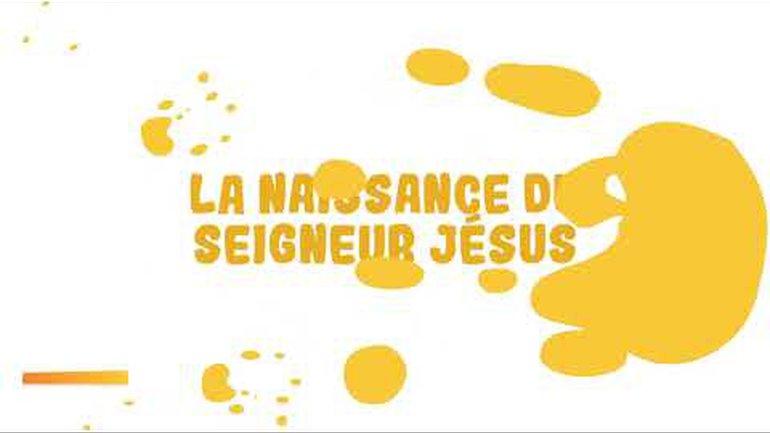 La naissance du Seigneur Jésus - Épisode 11