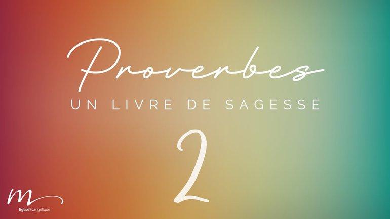 Proverbes Méditation #2 - Jéma Taboyan - Proverbes 1.8-19