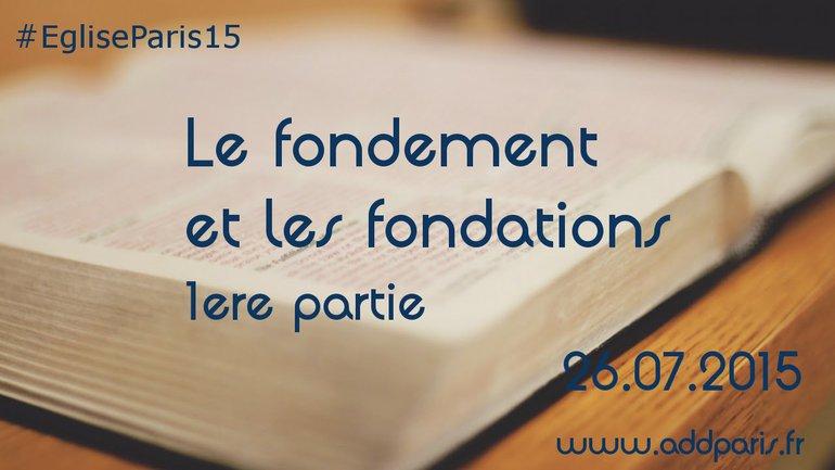 Fabrice Ecrabet - Le fondement et les fondations (1ère partie)