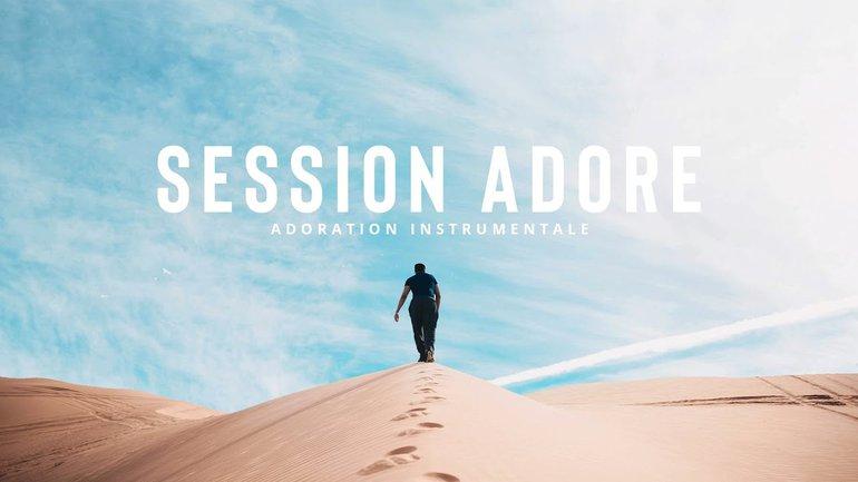 Session Adore - Persévère
