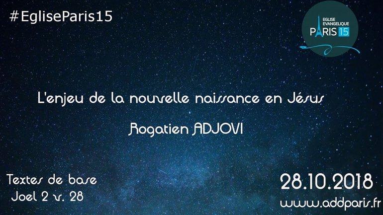 L'enjeu de la nouvelle naissance en Jésus - Rogatien ADJOVI
