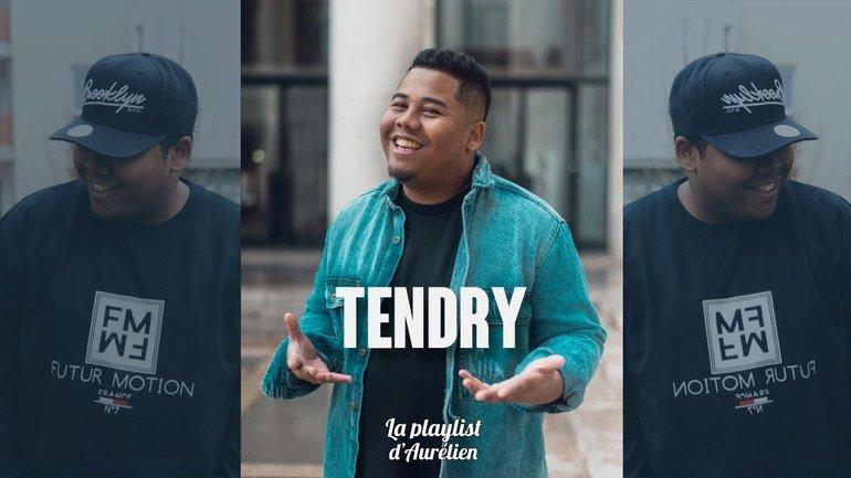 TENDRY - (La Playlist d'Aurélien)