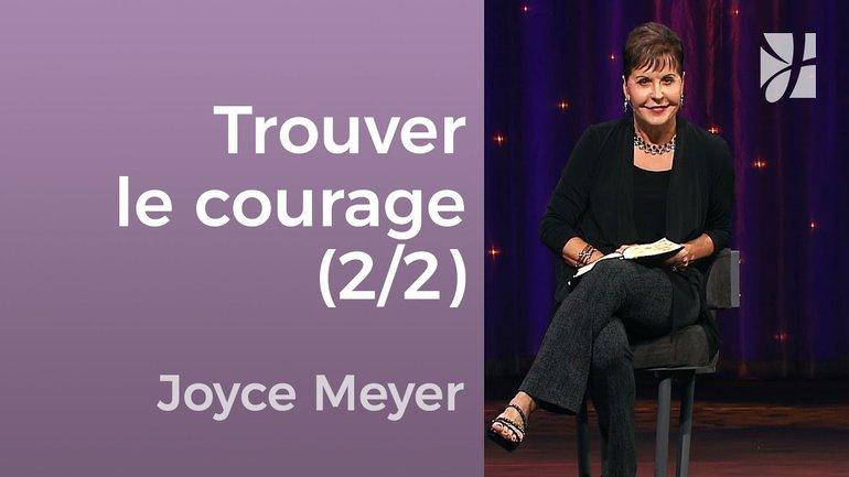 Trouvez le courage d'être différent (2/2) - Joyce Meyer - JMF EEL 550 4